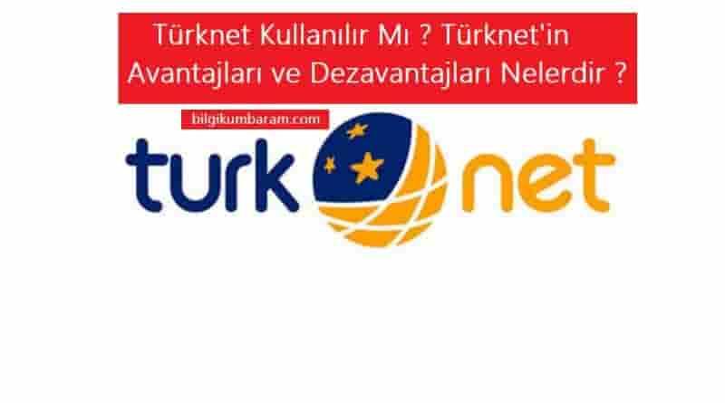 Türknet Kullanılır Mı ? Türknet'i Tavsiye Eder Misiniz ?